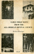 Early Field Notes from the All-American Revival Church